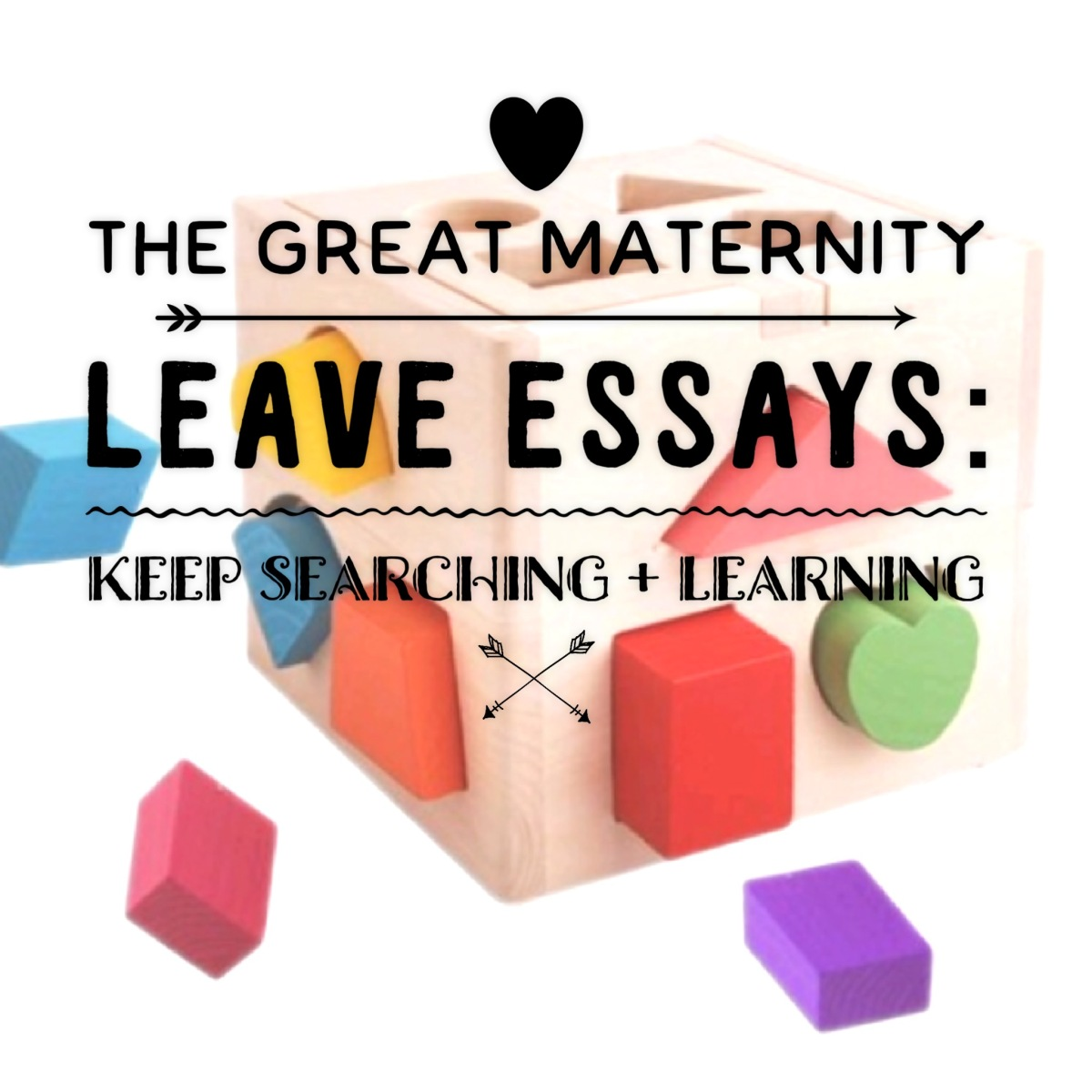 The Great Maternity Leave Essays:  How to Become Deeply Inspired and Motivated
