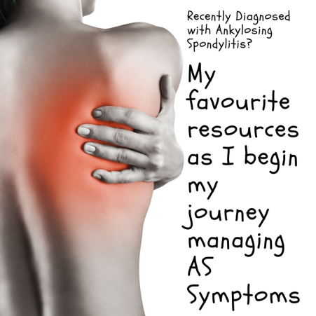 Recently Diagnosed with Ankylosing Spondylitis_